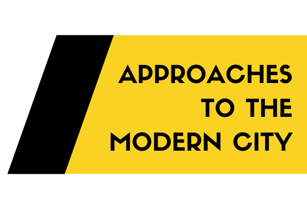 Logo for Approaches to the Modern City